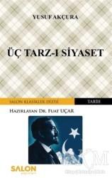 Salon Yayınları - Üç Tarz-ı Siyaset