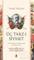 Kapı Yayınları - Üç Tarz-ı Siyaset