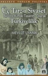 Metropol Yayınları - Üç Tarz-ı Siyaset