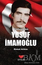 Efsus Yayınları - Ülkücü Şehit Yusuf İmamoğlu