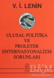 İnter Yayınları - Ulusal Politika ve Proleter Enternasyonalizm Sorunları