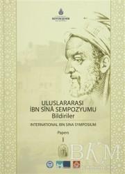 Kültür A.Ş. - Uluslararası İbn Sina Sempozyumu Bildiriler 1 / International Ibn Sina Symposium Papers 1