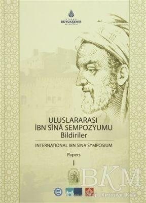 Uluslararası İbn Sina Sempozyumu Bildiriler 1 - International Ibn Sina Symposium Papers 1