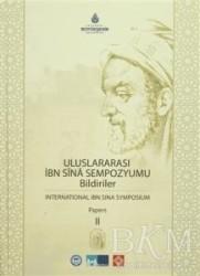 Kültür A.Ş. - Uluslararası İbn Sina Sempozyumu Bildiriler 2 / International Ibn Sina Symposium Papers 2
