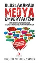 Hükümdar Yayınları - Uluslararası Medya Emperyalizmi