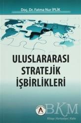Akademisyen Kitabevi - Uluslararası Stratejik İşbirlikleri