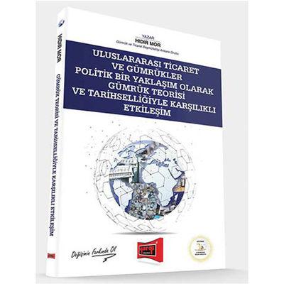 Uluslararası Ticaret ve Gümrük Teorisi Yargı Yayınevi