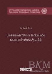 On İki Levha Yayınları - Uluslararası Yatırım Tahkiminde Yatırımın Hukuka Aykırılığı