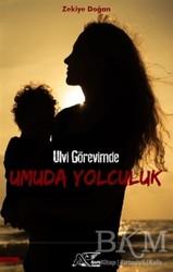 Kuytu Yayınları - Ulvi Görevimde Umuda Yolculuk