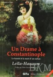 Gita Yayınları - Un Drame a Constantinople (Le Harem et La Mort d'un Sultant)
