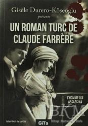 Gita Yayınları - Un Roman Turc De Claude Farrere: L'Homme Qui Assassina
