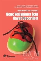 Koç Üniversitesi Yayınları - Üniversite ve Ötesi - Genç Yetişkinler İçin Hayat Becerileri