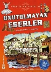Genç Timaş - Unutulmayan Eserler / Türk - İslam Tarihi 10