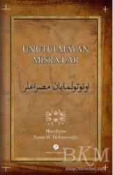 Milenyum Yayınları - Unutulmayan Mısralar