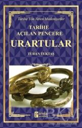 Parola Yayınları - Urartular - Tarihe Açılan Pencere