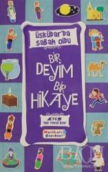 Mavi Lale Yayınları - Üsküdar'da Sabah Oldu - Bir Deyim Bir Hikaye