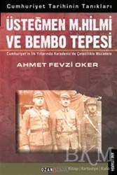 Ozan Yayıncılık - Üsteğmen M. Hilmi ve Bembo Tepesi