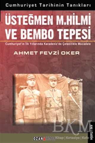Üsteğmen M. Hilmi ve Bembo Tepesi