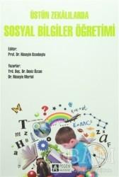Pegem A Yayıncılık - Akademik Kitaplar - Üstün Zekalılarda Sosyal Bilgiler Öğretimi