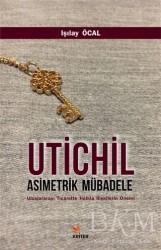 Kriter Yayınları - Utichil Asimetrik Mübadele