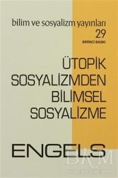 Bilim ve Sosyalizm Yayınları - Ütopik Sosyalizmden Bilimsel Sosyalizme