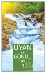 Çıra Yayınları - Uyan Be Gönül - Celali