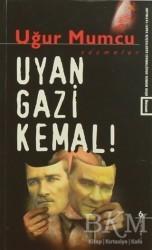 um:ag Yayınları - Uyan Gazi Kemal