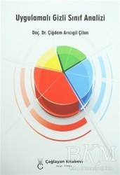 Çağlayan Kitabevi - Uygulamalı Gizli Sınıf Analizi