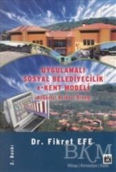 Metropol Yayınları - Uygulamalı Sosyal Belediyecilik e-Kent Modeli