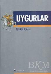 Selenge Yayınları - Uygurlar