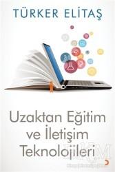 Cinius Yayınları - Uzaktan Eğitim ve İletişim Teknolojileri