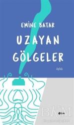 Şule Yayınları - Uzayan Gölgeler