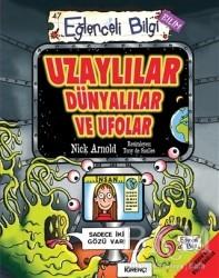 Eğlenceli Bilgi Yayınları - Uzaylılar Dünyalılar ve Ufolar