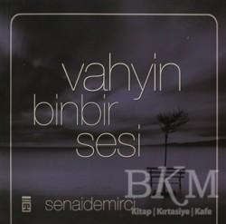 Timaş Yayınları - Vahyin Binbir Sesi