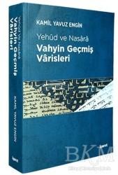 İşaret Yayınları - Vahyin Geçmiş Varisleri