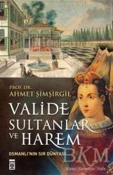 Timaş Yayınları - Valide Sultanlar ve Harem