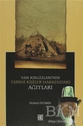 Palet Yayınları - Van Kırgızları'nın Tarihi Kişiler Hakkındaki Ağıtları