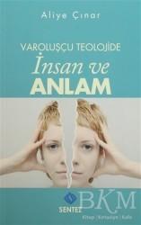Sentez Yayınları - Varoluşçu Teolojide İnsan ve Anlam