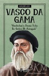 Parola Yayınları - Vasco Da Gama - Kaşifler