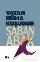 Altiva Yayınları - Vatan Hüma Kuşudur