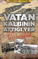 Babıali Kültür Yayıncılığı - Vatan Kalbinin Attığı Yer Çanakkale