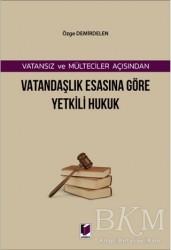 Adalet Yayınevi - Vatansız ve Mülteciler Açısından Vatandaşlık Esasına Göre Yetkili Hukuk