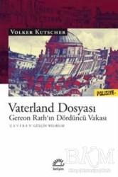 İletişim Yayınevi - Vaterland Dosyası