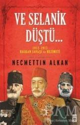 Timaş Yayınları - Ve Selanik Düştü
