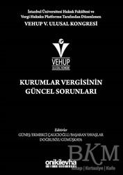 On İki Levha Yayınları - VEHUP 5. Ulusal Kongresi - Kurumlar Vergisinin Güncel Sorunları