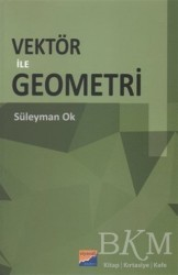 Siyasal Kitabevi - Akademik Kitaplar - Vektör ile Geometri