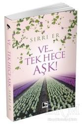 Çınaraltı Yayınları - Ve...Tek Hece Aşk!