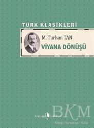 Kurgan Edebiyat - Viyana Dönüşü