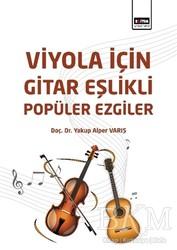 Eğitim Yayınevi - Ders Kitapları - Viyola İçin Gitar Eşlikli Popüler Ezgiler