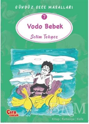 Vodo Bebek – Gündüz Gece Masalları 7